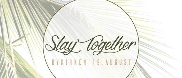 Stay Together 2017